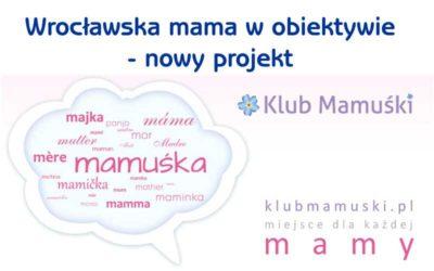 Wrocławska mama w obiektywie
