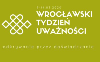 Wrocławski Tydzień Uważności 2020